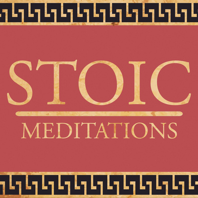 Recent Stoic Meditations, #22